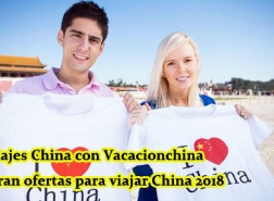 Viajes China 2017 con Vacacionchina